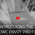 OWC OWC Envoy Pro FX Tanıtımı