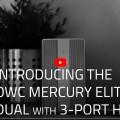 OWC Mercury Elite Pro Dual with 3-Port Hub Tanıtımı